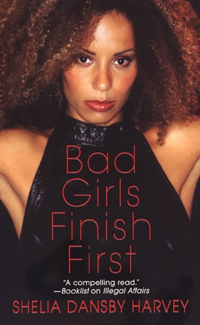 Bad Girls Finish First