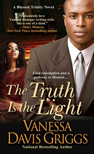 The Truth Is The Light by Vanessa Davis Griggs (9780758273185) - PaperBack - Modern & Contemporary Fiction General Fiction