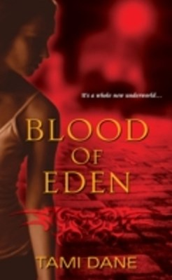 Blood of Eden