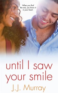 (ebook) Until I Saw Your Smile - Modern & Contemporary Fiction General Fiction