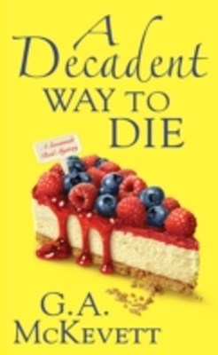 Decadent Way To Die