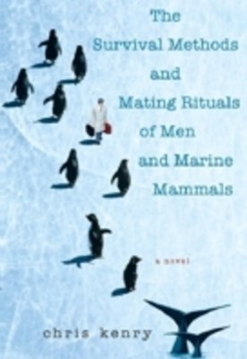 Survival Methods and Mating Rituals of Men and Marine Mammals