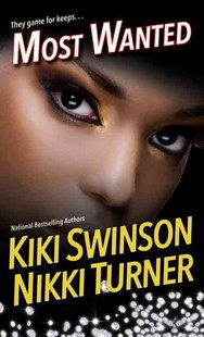 Most Wanted by Kiki Swinson, Nikki Turner (9780758280268) - PaperBack - Crime Mystery & Thriller