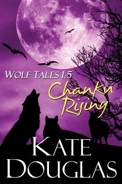 (ebook) Wolf Tales 1.5: Chanku Rising