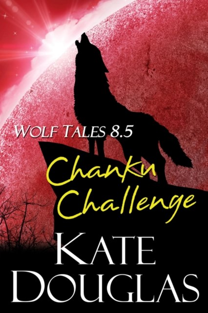 (ebook) Wolf Tales 8.5: Chanku Challenge