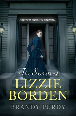 The Secrets of Lizzie Borden