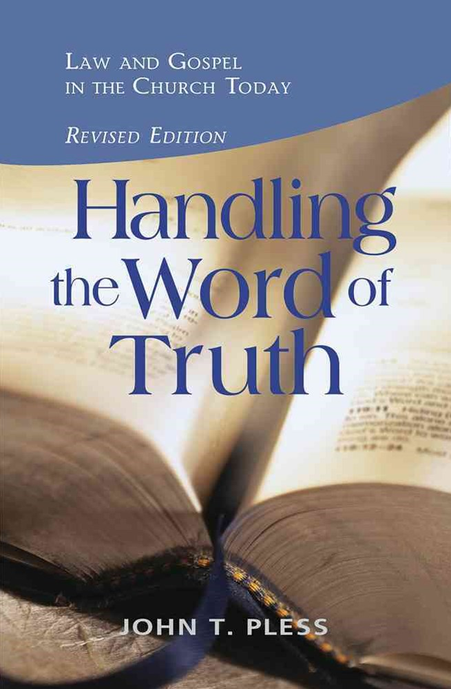 Handling the Word of the Truth - Revised Edition