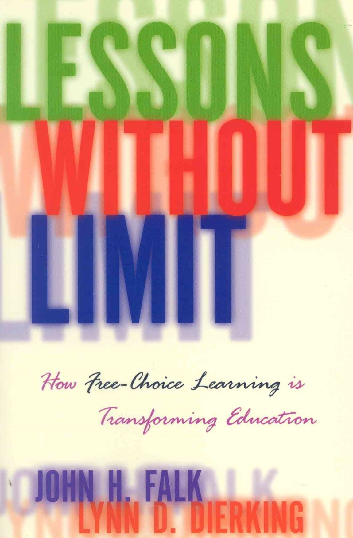 Lessons Without Limit