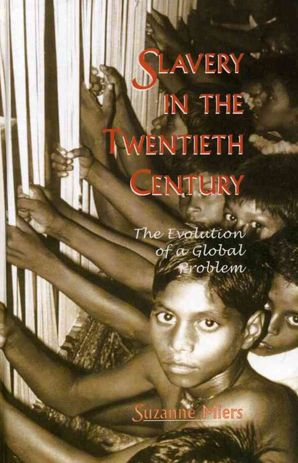 Slavery in the Twentieth Century