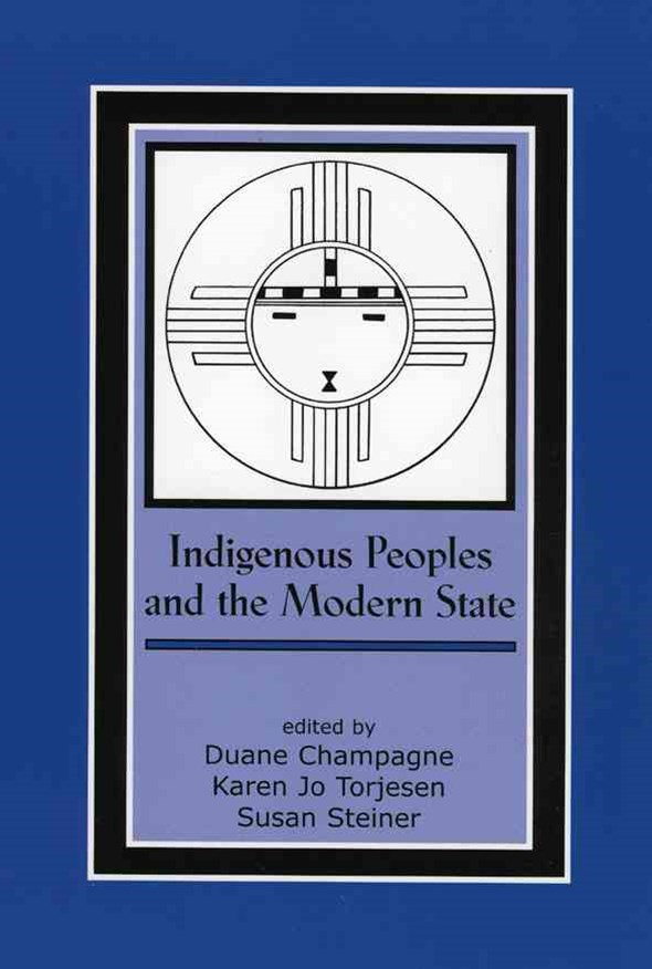 Indigenous Peoples and the Modern State