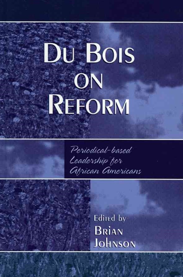 Du Bois on Reform