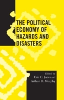 Political Economy of Hazards and Disasters
