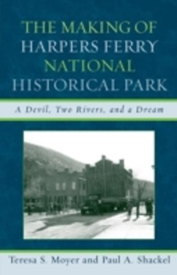 Making of Harpers Ferry National Historical Park
