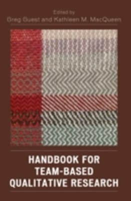 Handbook for Team-Based Qualitative Research