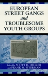 (ebook) European Street Gangs and Troublesome Youth Groups - Social Sciences Criminology
