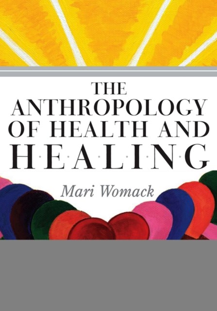 Anthropology of Health and Healing