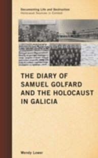 (ebook) Diary of Samuel Golfard and the Holocaust in Galicia - Biographies General Biographies