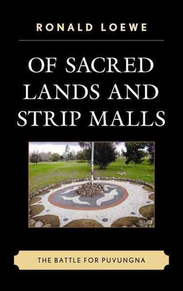 Of Sacred Lands and Strip Malls