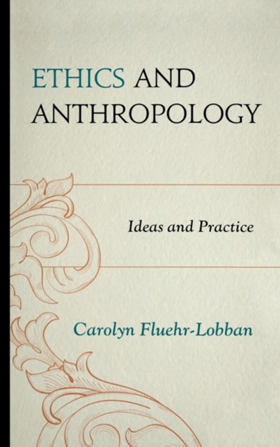 Ethics and Anthropology