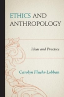 (ebook) Ethics and Anthropology - Social Sciences Sociology