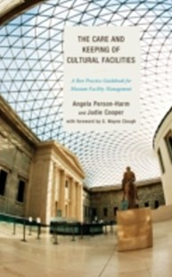 (ebook) Care and Keeping of Cultural Facilities - Business & Finance Management & Leadership