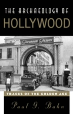 (ebook) Archaeology of Hollywood