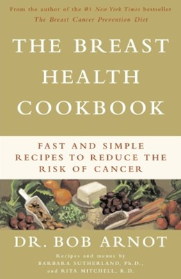 The Breast Health Cookbook