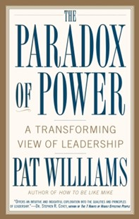 (ebook) The Paradox of Power - Business & Finance Management & Leadership