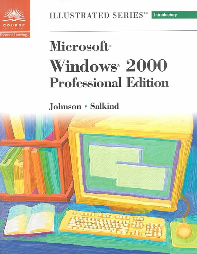 Microsoft Windows 2000 - Illustrated Introductory