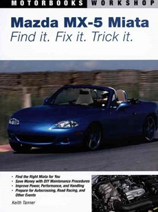 Mazda MX-5 Miata by Keith Tanner (9780760327920) - PaperBack - Science & Technology Transport