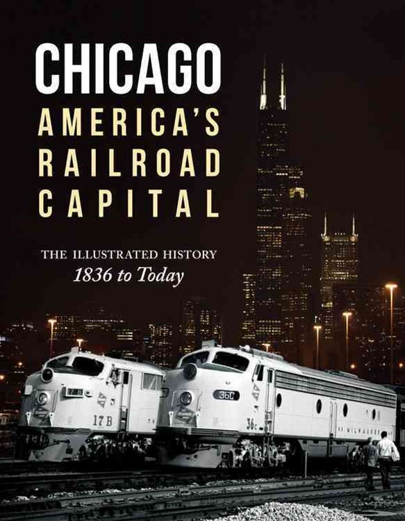 Chicago: America's Railroad Capital