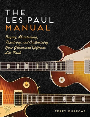 The Gibson Les Paul Manual