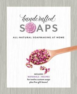 Handcrafted Soaps by Janice Cox, Dana Youlin (9780760355244) - PaperBack - Craft & Hobbies