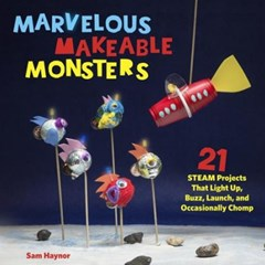 Marvelous Makeable Monsters