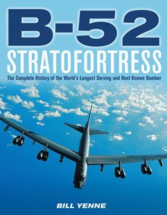B-52 Stratofortress by Bill Yenne (9780760361474) - PaperBack - Science & Technology Transport