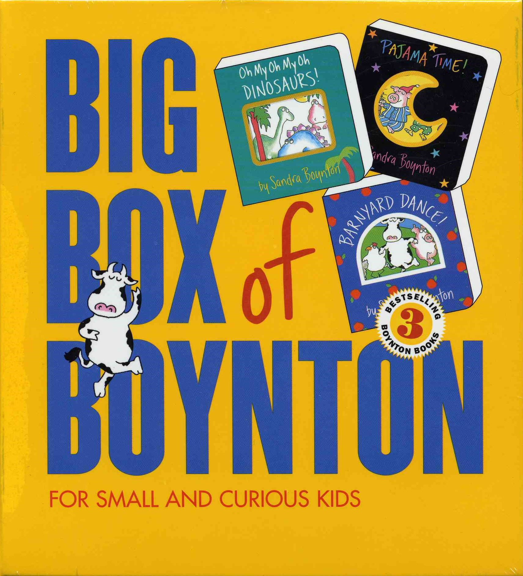 Big Box of Boynton: WITH &quote;Barnyard Dance!&quote; AND &quote;Oh My, Oh Dinosaurs!&quote; AND &quote;Pajama Time!&quote;