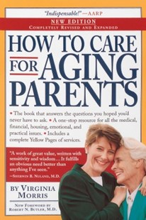 (ebook) How to Care for Aging Parents, 3rd Edition - Family & Relationships Aging and Eldercare