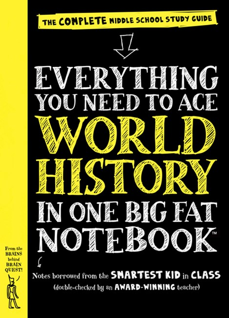 Everything You Need to Ace World History in One Big Fat Notebook