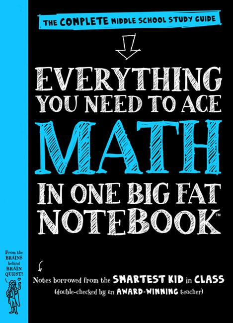 Everything You Need To Ace Math In One Big Fat Notebook