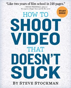 How to Shoot Video That Doesn