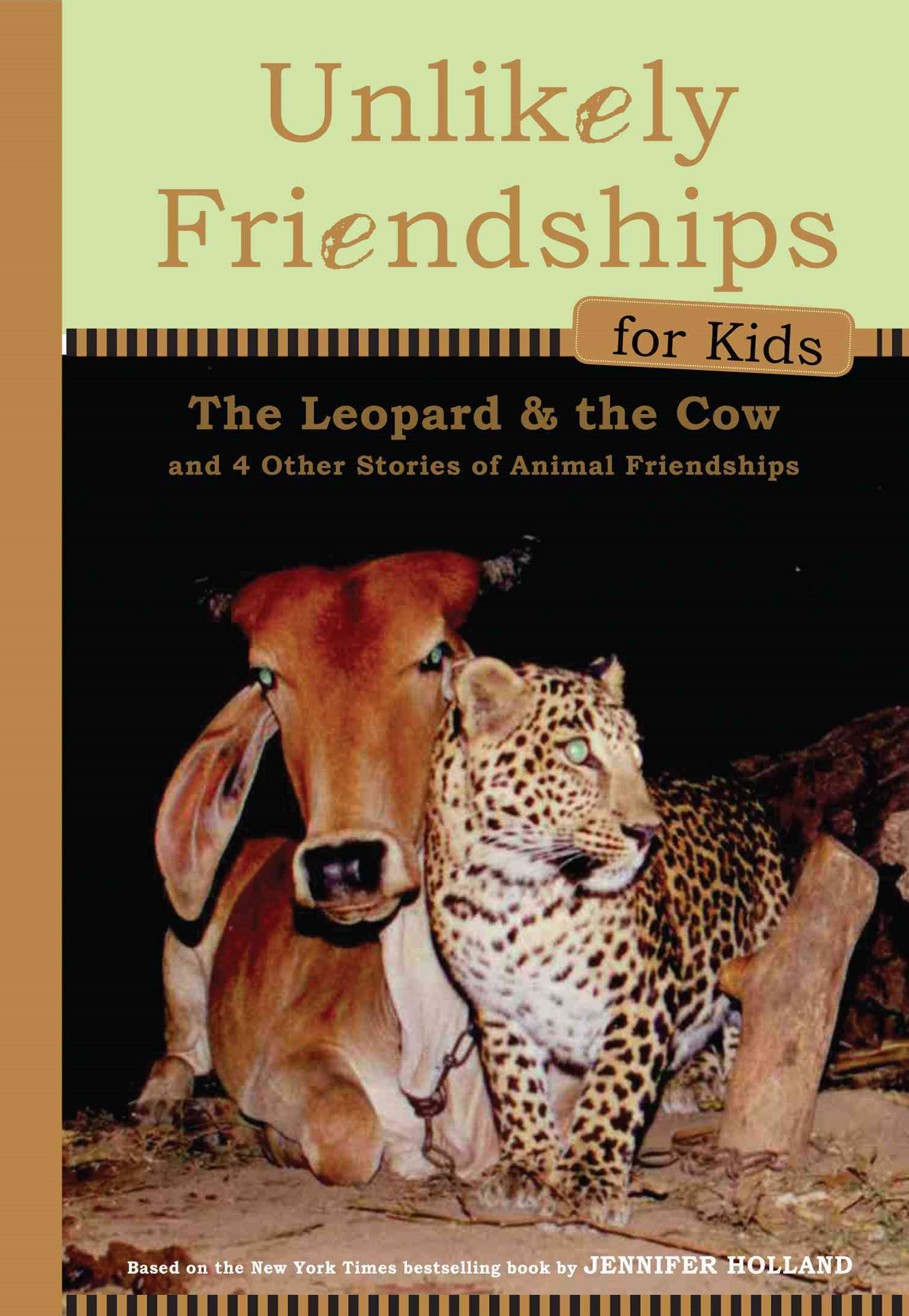 Unlikely Friendships for Kids: the Leopard and the Cow