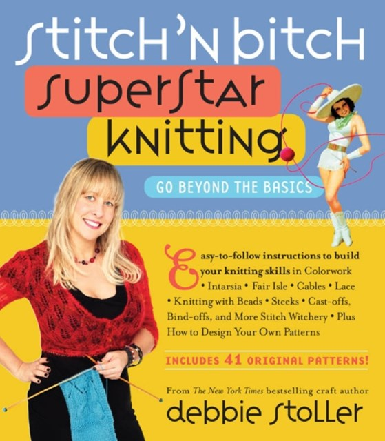 Stitch 'n Bitch Superstar Knitting