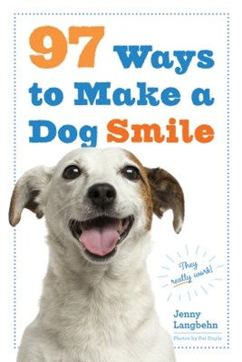(ebook) 97 Ways to Make a Dog Smile