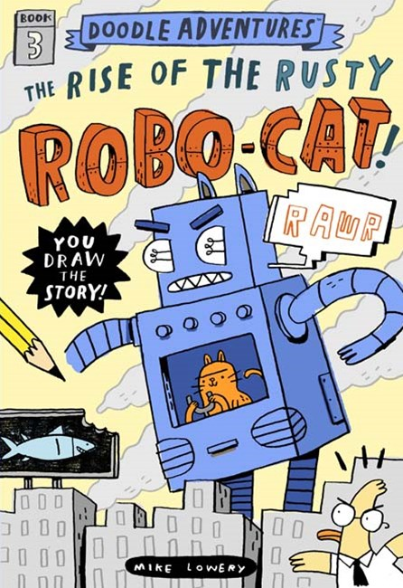 Doodle Adventures Rise of Rusty RoboCat