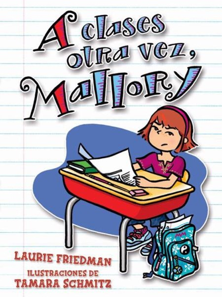 A Clases Otra Vez, Mallory