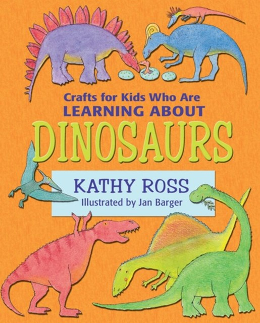 Crafts for Kids Who Are Learning about Dinosaurs