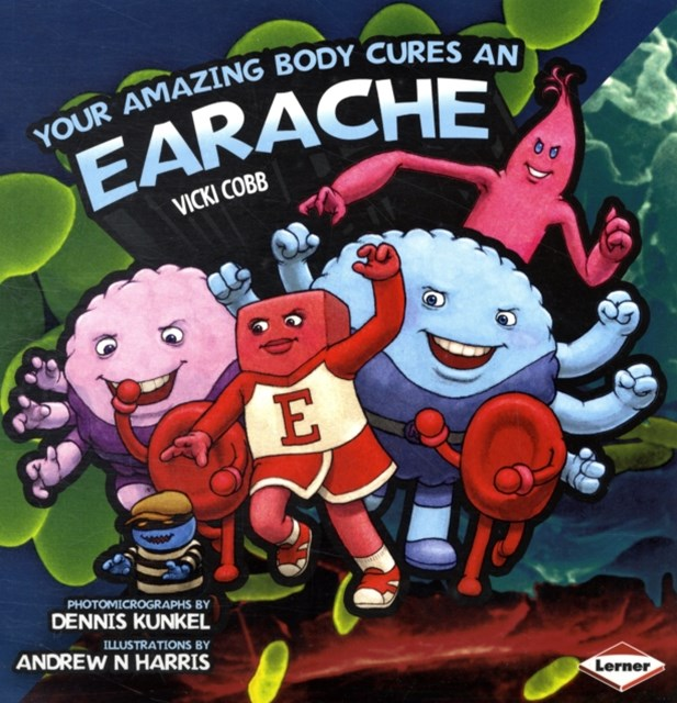 Your Amazing Body Cures an Earache
