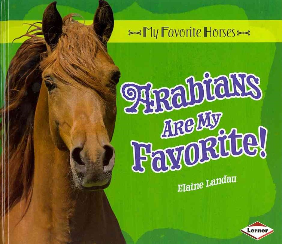 Arabians Are My Favorite!
