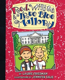 (ebook) #11 Red, White & True Blue Mallory - Non-Fiction Family Matters
