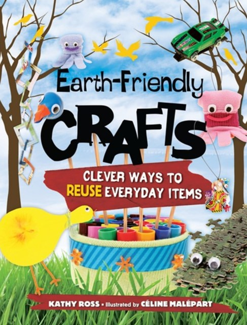 Earth-Friendly Crafts
